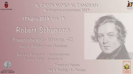 2019-07-17-Robert Schumann Frauenliebe und -leben con R.Raggiotti e S.Belei